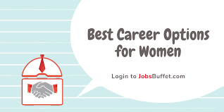 Best Careers For Women List Of Careers For Women Archives Jobsbuffet