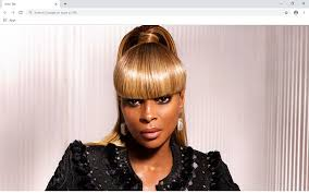 <b>Mary J</b>. <b>Blige</b> New Tab & Wallpapers Collection