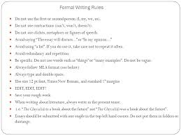 your handy dandy guide to organizing a proper multi paragraph  formal writing rules do not use the first or second person i my