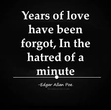 Hatred Quotes Delectable Sad Life Quotes Hatred Of A Minute Years Of Love Forgot