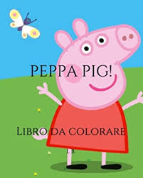 Benvenuti nel mondo delle pagine supercoloring. Peppa Pig Libro Da Colorare Peppa Pig Da Colorare Libro Da Colorare Per Bambini By I B