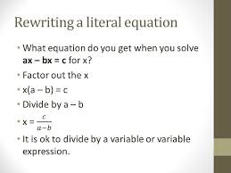 5 rewriting a literal equation
