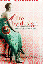Life By Design Book A Life By Design The Art And Lives Of Florence Broadhurst