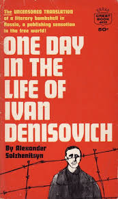 one day in the life of ivan denisovich essay one day in the life of ivan denisovich essay comparing night and one day in the life of ivan denisovich