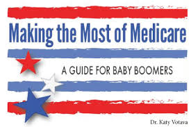 Making The Most Of Medicare Guide