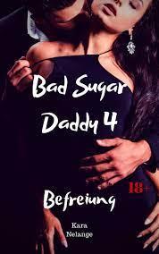 Bad Sugar Daddy 4 Bad Sugar Daddy Bd.4 ebook