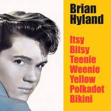 BRIAN HYLAND - ITSY BITSY TEENIE WEENIE YELLOW POLKA DOT BIKINI (mass  Thomas rmx) | BRIAN HYLAND