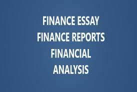 finance essays write finance essays reports and do financial analysis