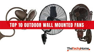 top 10 outdoor wall mounted fans