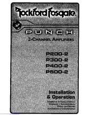 rockford fosgate punch p manuals rockford fosgate punch p200 2 installation operation instructions