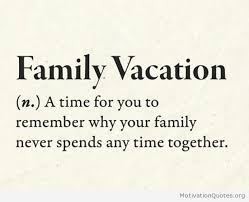 Funny Quotes About Family Adorable Funny Quotes About Family Vacations Motivational Quotes