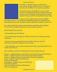 It was devised by the international phonetic association in the late 19th. French English Frequency Dictionary Essential Vocabulary 2500 Most Used Words 548 Most Common Verbs Laide J L Amazon Sg Books