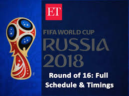 Fifa World Cup 2018 Round Of 16 World Cup Full Schedule