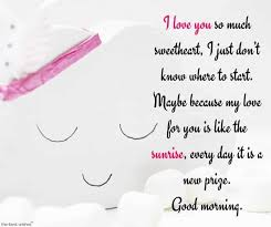 I love you more every. Romantic Good Morning Messages For Wife Best Collection Good Morning Messages Romantic Good Morning Messages Good Morning Sweetheart Quotes