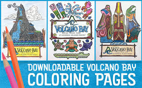More 100 coloring pages from nature coloring pages category. Downloadable Volcano Bay Coloring Pages Living With The Magic