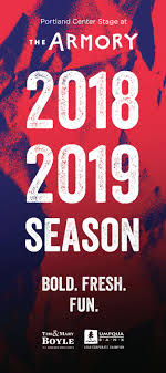 The Armory 2018 2019 Season Brochure By Portland Center