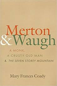 Amazon Merton And Waugh A Monk A Crusty Old Man And The Beauteous Lost Love Sorrow Merton