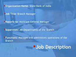 Bank Manager Job Description Job Analysis Of A Branch Manager At Sbi Bba Mantra