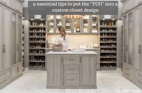 9 essential tips to the put the you into a custom closet design innovate home