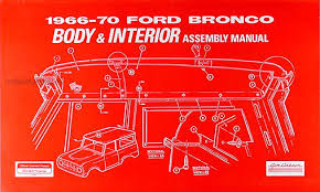 1970 ford bronco econoline and p series foldout wiring diagrams 1966 1970 ford bronco body interior assembly manual reprint