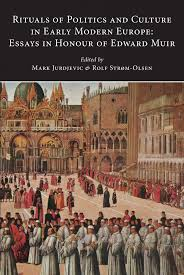 new publication rituals of politics and culture in early modern  rituals cover