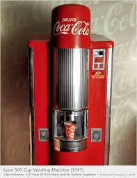 Coke Vending Machine Near Me Adorable The Lyon 48 Vended 48 Cups Of CocaCola And Dates From 48 To