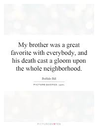 Loss Of A Brother Quotes Beauteous Images Of Death Of A Brother Quotes SpaceHero