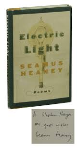 Electric Light Seamus Heaney Electric Light Poems By Seamus Heaney On Burnside Rare Books