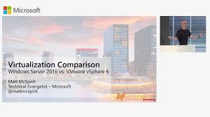 Windows Server 2016 Hyper V Vs Vmware Vsphere 6 Virtualization Comparison