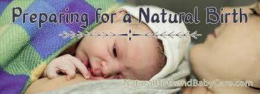 Birth Plan Ideas And Strategies Simple Steps To Prepare For A Natural Birth Natural Birth
