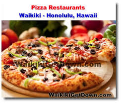 who doesn t enjoy a slice pizza in waikiki you ll find some of the best pizza in town so be sure to browse through our list below