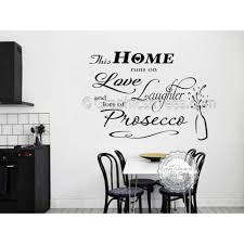this home runs on love laughter and prosecco kitchen wall sticker funny kitchen dining room wall quote