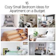 16 Cozy Small Bedroom Ideas For Apartment On A Budget