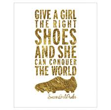 Bedroom Designs For Girls Soccer Give A Girl The Right Shoes Poster