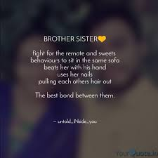 Lifehacks Quotes About Brother And Sisters Bond