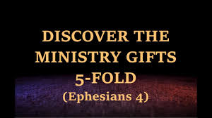 discover the ministry gifts 5 fold headship of christ