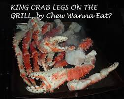 KING CRAB LEGS ON THE GRILL – Chew ...