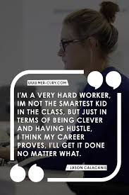 15 Must Read Hard Work Quotes If You Want Motivation To Work Harder