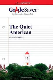 the quiet american essay questions gradesaver  essay questions the quiet american study guide