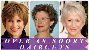 Best Ideas For Short Haircuts For Women Over 60 2018 Youtube