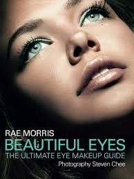 beautiful eyes the ultimate eye makeup guide rae morris steven chee 9781742370873 amazon books