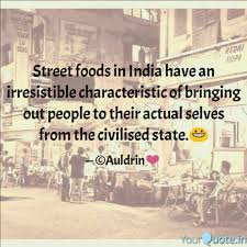Best Streetfood Quotes Status Shayari Poetry Thoughts Yourquote