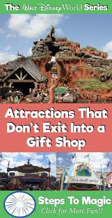 attractions that don t exit into a gift