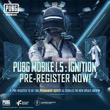"""PUBG MOBILE on Twitter: """"PUBG MOBILE 1.5: IGNITION Pre-Registration is  available NOW! 🔥 Claim one PERMANENT outfit as the new update drops by  pre-registering! Event begins on 6/22 and ends on 7/5 ("""