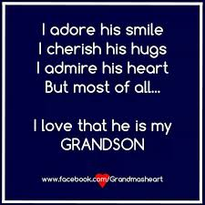 Grandson Quotes 66 Awesome I Wouldn't Trade My Grandson For Any Other Love You Peyton