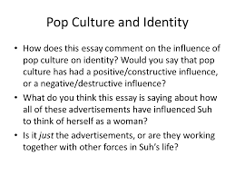 "pop culture and gender identity writing analytically ""venus envy  pop culture and identity how does this essay comment on the influence of pop culture on"