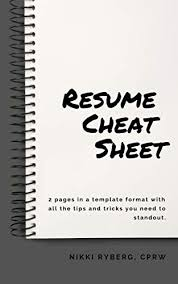 Amazon Resume Tips Resume Cheat Sheet 2 Pages In A Template Format With All The Tips And Tricks You Need To Stand Out