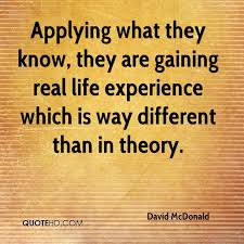 Life Experience Quotes Cool David McDonald Quotes QuoteHD