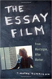 amazoncom the essay film from montaigne after marker  amazoncom the essay film from montaigne after marker  timothy corrigan books