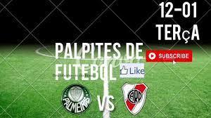 PALPITES DE FUTEBOL PARA HOJE 12 01 2021 PALMEIRAS X RIVER PLATE - YouTube